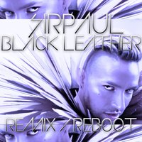 Black Leather - Remix / Reboot EP — SIRPAUL