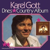 Komplet 23 / 24 Dnes / Country album — Karel Gott
