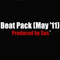 Beat Pack (May 11) — Sus