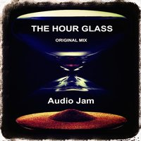 The Hour Glass — Audio Jam