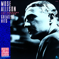 Greatest Hits — Mose Allison