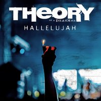 Hallelujah — Theory Of A Deadman