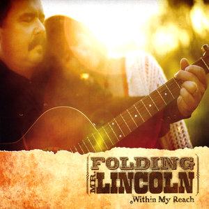 Folding Mr. Lincoln - Pretty Soon