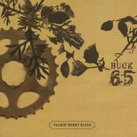 Talkin' Honky Blues — Buck 65
