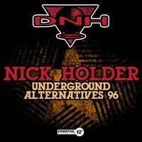 Underground Alternatives 96 — Nick Holder