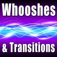 Whooshes & Transitions — Sound Effects Library