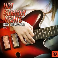 Hot Summer Nights with Rock & Roll, Vol. 1 — сборник