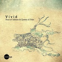Fool of Infinite & Queen of Fate — V I V I D
