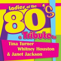 Ladies of the 80s: A Tribute to Tina Turner, Whitney Houston and Janet Jackson — Deja Vu