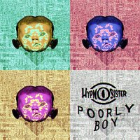 Poorly Boy — Hypnosister