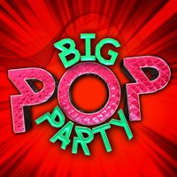 Big Pop Party — Chart Hits Allstars, The Pop Heroes, Pop Party DJz, Chart Hits Allstars|Pop Party DJz|The Pop Heroes