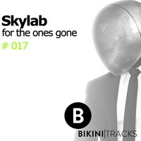 For the Ones Gone — Skylab