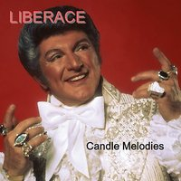 Candle Melodies — Liberace