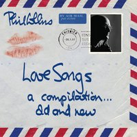 Love Songs — Phil Collins