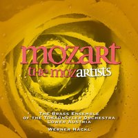 Mozart – The Mozartists — The Brass Ensemble of the Tonkuenstler Orchestra Lower Austria, Werner Hackl