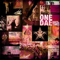 Daes & Times — One Dae