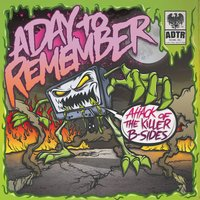 Attack Of The Killer B-Sides — A Day To Remember