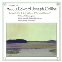 Music of Edward Collins, Vol. III — Royal Scottish National Orchestra