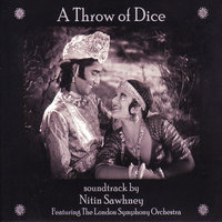 A Throw Of Dice (feat. The London Symphony Orchestra) — Nitin Sawhney