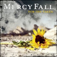For The Taken — Mercy Fall