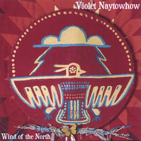 Wind Of The North — Violet Naytowhow