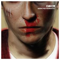 Addicted Romantic — Faker