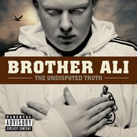 The Undisputed Truth — Brother Ali