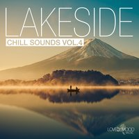 Lakeside Chill Sounds, Vol. 4 — сборник