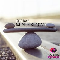 Mind Blow — Geo Kap