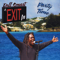 Party Time — Dell Smart & Exit/In