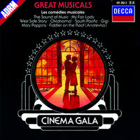Great Musicals: Cinema Gala — Stanley Black, London Festival Orchestra, The London Festival Chorus, London Festival Chorus