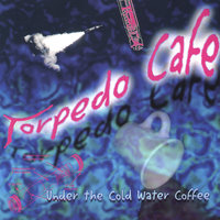 Under the Cold Water Coffee — Torpedo Cafe