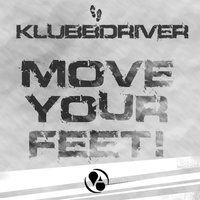 Move Your Feet — Klubbdriver