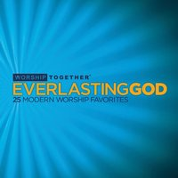Everlasting God: 25 Modern Worship Favorites — сборник