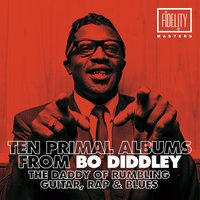 10 Primal Albums from Bo Diddley, The Daddy of Rumbling Guitar, Rap & Blues — Bo Diddley