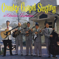 Country Gospel Singing — The Christian Troubadours