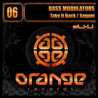 Take It Back / Sequel — Bass Modulators