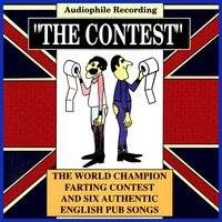 The World Champion Farting Contest and Six Authentic English Pub Songs — Katê, SOPHIE, Di, Sophie, Kate And Di, Lord Windersmere