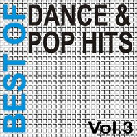 Best Of Dance + Pop Hits Vol. 3 — сборник