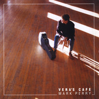 Vera's Cafe — Mark Perry