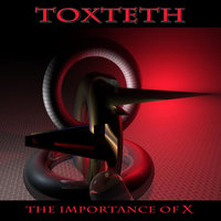The Importance of X — Toxteth