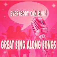 Everybody Can Sing: Great Sing Along Songs — The Studio Sound Ensemble