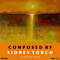 Composed by Sidney Torch, Vol. 1 — сборник