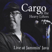 Live at Jammin' Java — Cargo and the Heavy Lifters