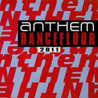 Anthem Dancefloor 2011 — сборник