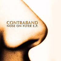Nose On Flyer E.P. — Contraband