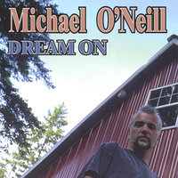 Dream ON — Michael ONeill