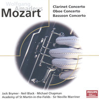 Mozart: Concertos for Clarinet, Oboe & Bassoon — Sir Neville Marriner, Academy of St. Martin in the Fields, Jack Brymer, Neil Black, Michael Chapman