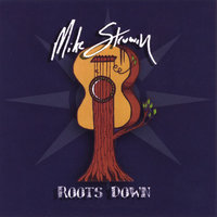 Roots Down — Mike Struwin