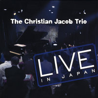 Live in Japan — Christian Jacob